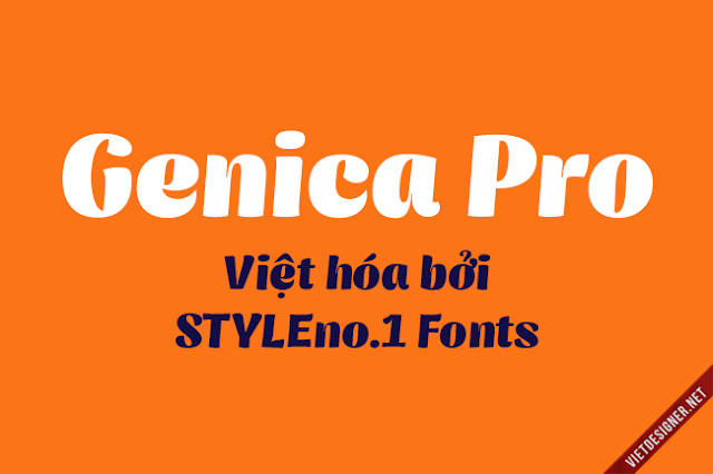 [Sans-serif] Genica Pro Việt hóa