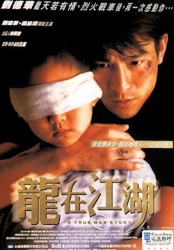 Câu Chuyện Lưu Manh - A True Mob Story (1998) Poster