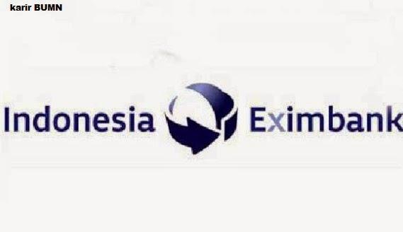 loker BUMN Eximbank, lowongan eximbank 2015, rekrutmen S1 Eximbank