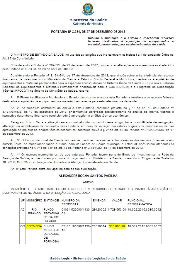 Portaria que garante o investimento de R$ 300 mil reais para o município de Formosa