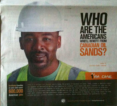 Ad with black man in white hard hat, headline reads Who are the Americans who will benefit from Canadian oil sands?