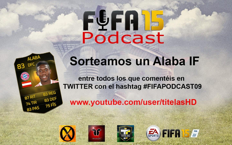 FIFA 15 Podcast, sorteo Alaba IF FIFA 15 Ultimate Team
