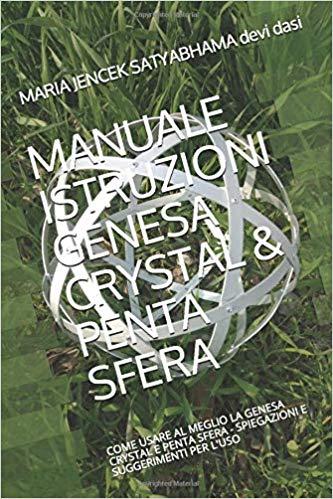 Libro: MANUALE ISTRUZIONI GENESA CRYSTAL & PENTA SFERA