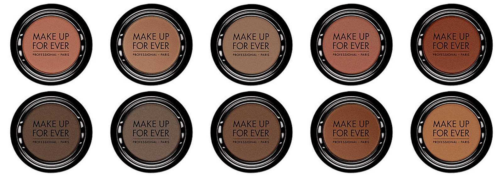 Make Up For Ever Artist Shadow Top from left: M546 Dark Purple Taupe; M-548 Pink Gray; M558 Dark Taupe; M600 Pink Brown; M608 Red Brown Bottom from left: M618 Espresso; M620 Gray Brown; M626 Neutral Brown; M-630 Sweet Chestnut; M636 Cappuccino