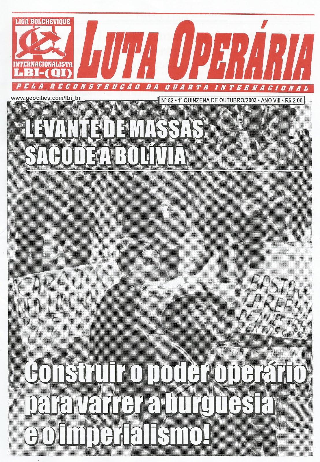 LEIA A EDIÇÃO DO JORNAL LUTA OPERÁRIA Nº 82, 1ª QUINZ. DE OUTUBRO/2003