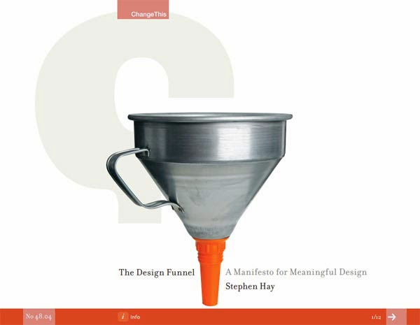 The Design Funnel: A Manifesto for Meaningful Design