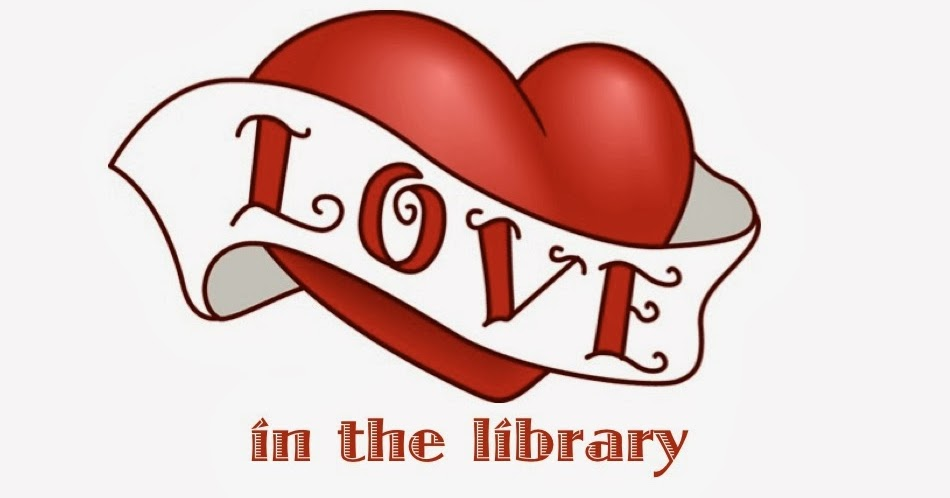 Library Grits: Love in the library ...