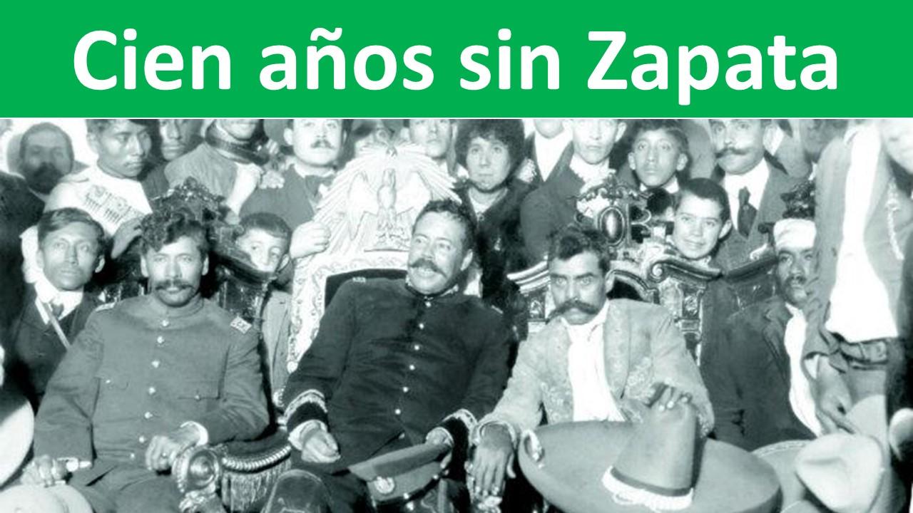 Cien años sin Zapata