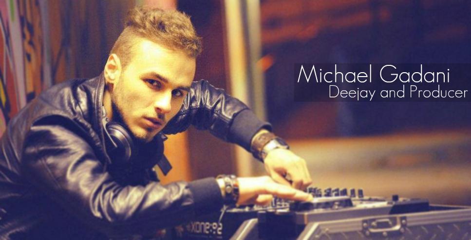 ★ Michael Gadani DJ Official Website ★
