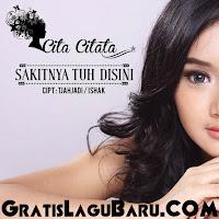 Download Lagu Cita Citata Full Album Sakitnya Tuh Disini MP3