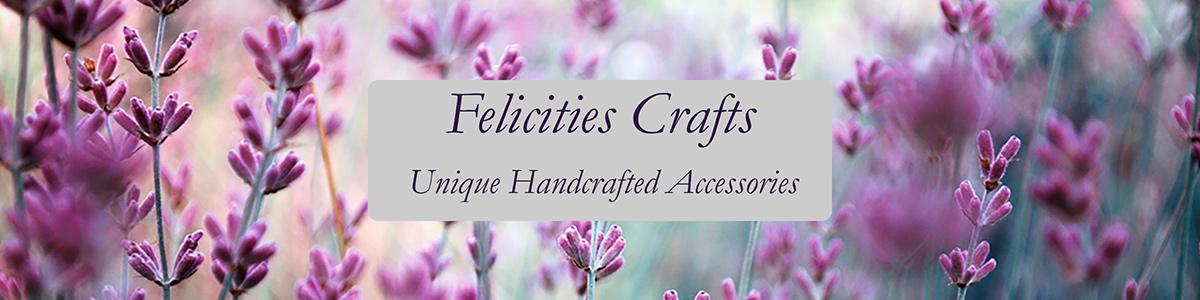 Felicities Crafts