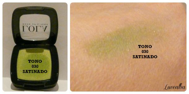 Sombra tono 030, LOLA Make Up