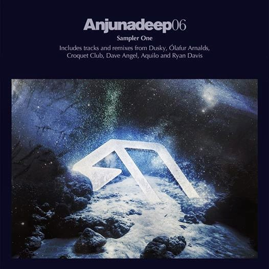 Anjunadeep 06 Sampler Part One - Out Now