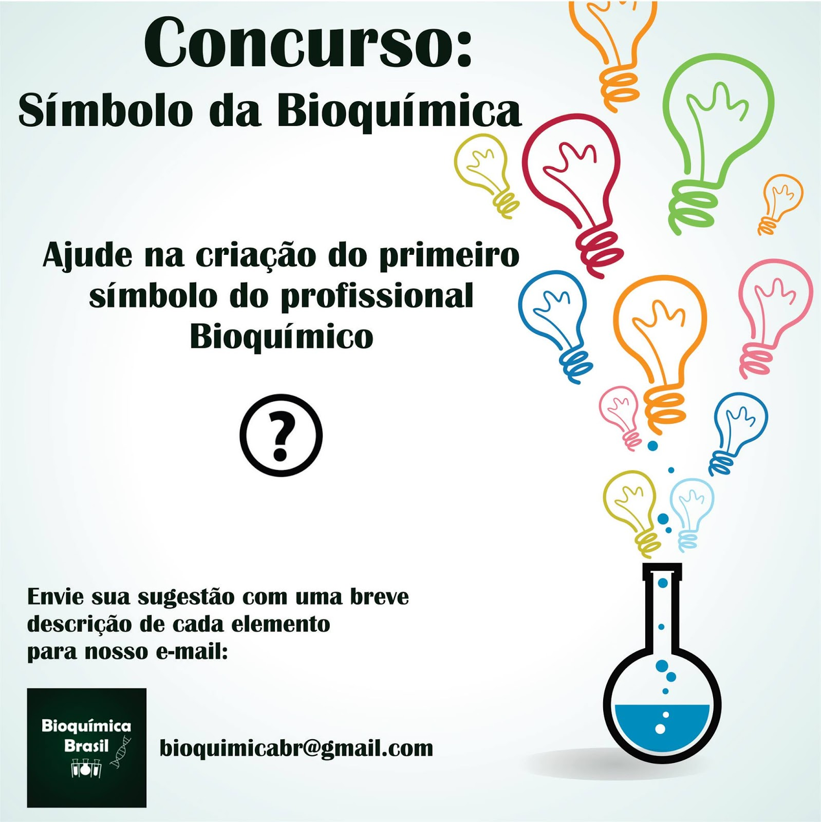 Concurso smbolo da bioqumica bioqumica brasil qual smbolo identificaria o bioqumico o vencedor escolhido pelo seu voto ser premiado com o livro bioqumica campbell farrell lanado esse ccuart Images
