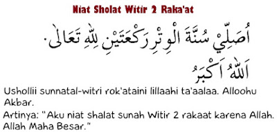 Niat Sholat Witir 2 Raka'at
