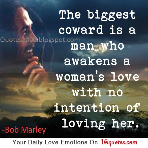 latest love quotes the biggest coward is a man who