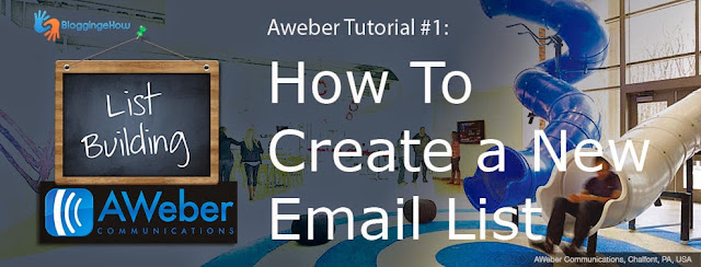 Aweber Tutorial #1: How To Create a New Email List