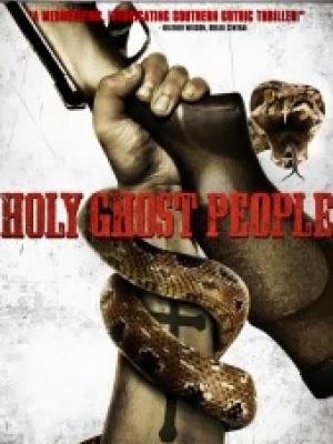 Đức Thánh Linh - Holy Ghost People