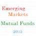 Best Emerging Markets Stock Mutual Funds 2015