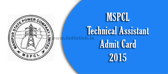 MSPCL Technical Assistant Admit Card 2015 download