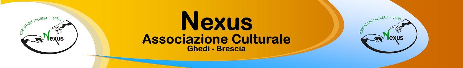 Nexus - Associazione Culturale - Ghedi
