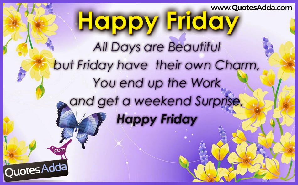 Happy Friday Greetings and Quotes Images  QuotesAdda.com  Telugu Quotes  T...