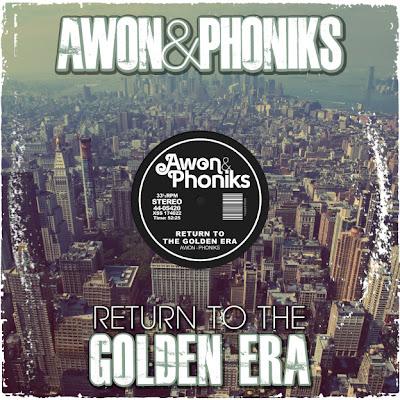 Awon & Phoniks - Return To The Golden Era