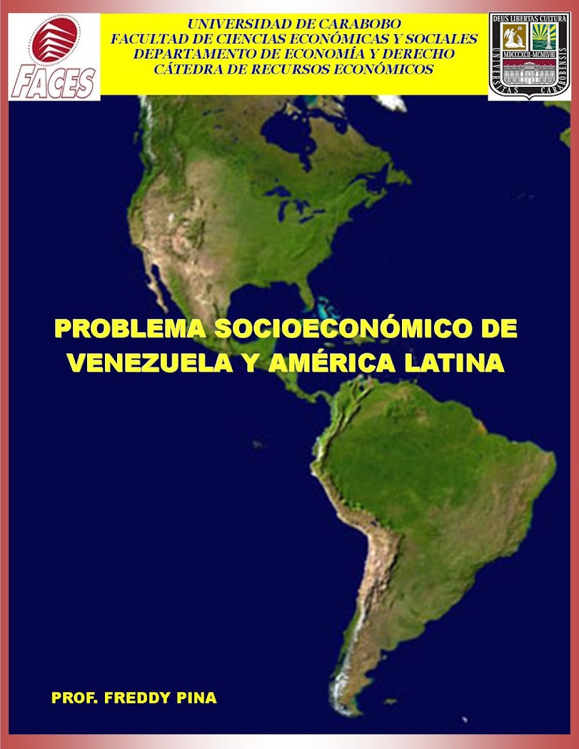 PROBLEMA SOCIOECONÓMICO DE VENEZUELA Y AMÉRICA LATINA