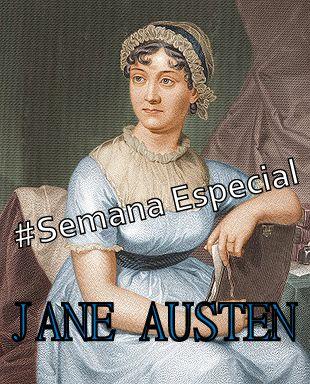 #Semana Especial Jane Austen • Confira as postagens!