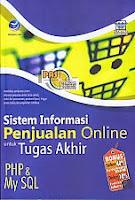 Toko Buku Rahma Buku SISTEM INFORMASI PENJUALAN ONLINE UNTUK TUGAS AKHIR PHP DAN MY SQL Pengarang Wahana Komputer Penerbit Andi