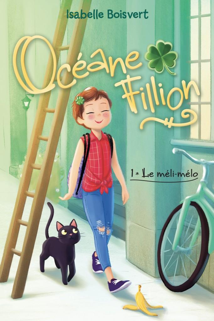 Océane Fillion tome 1: Le méli-mélo