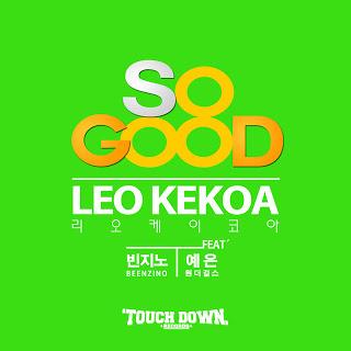 Leo Kekoa - So Good (Ft. Beenzino 빈지노, Yenny 예은 of Wonder Girls 원더걸스)