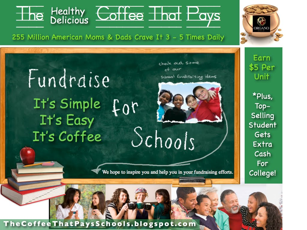 The Coffee Fundraiser That Pays ~ Organo Gold