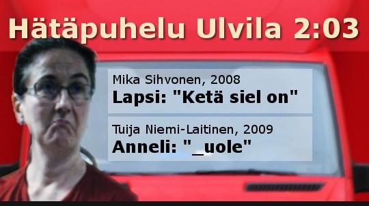 Kuva: Tuija Niemi ja Ulvilan hätäpuhelun litteroinnin muuttunut kohta 2:03 uole