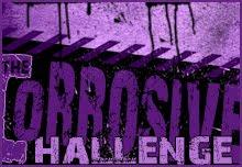 Corrosive Challenge