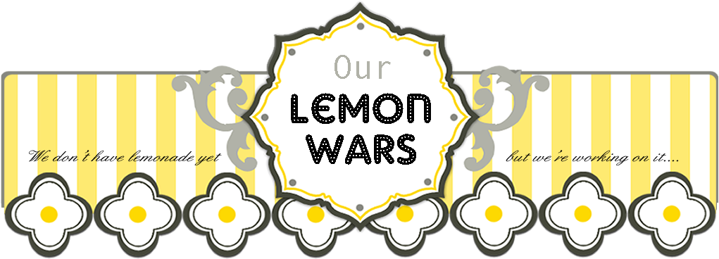 Our Lemon Wars
