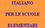 ITALIANO PER LE SCUOLE ELEMENTARI