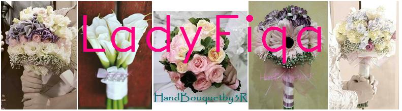 Lady Fiqa - HandBouquetby3R