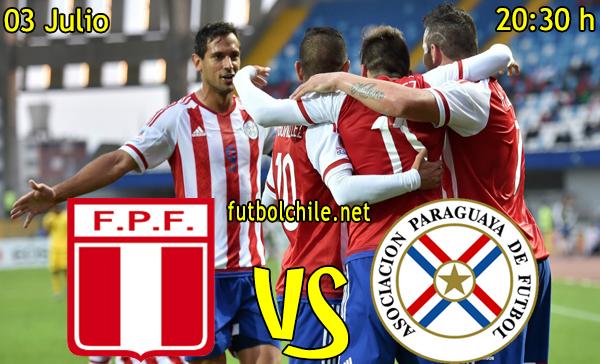 Peru vs Paraguay - Copa América - 20:30 h - 03/07/2015