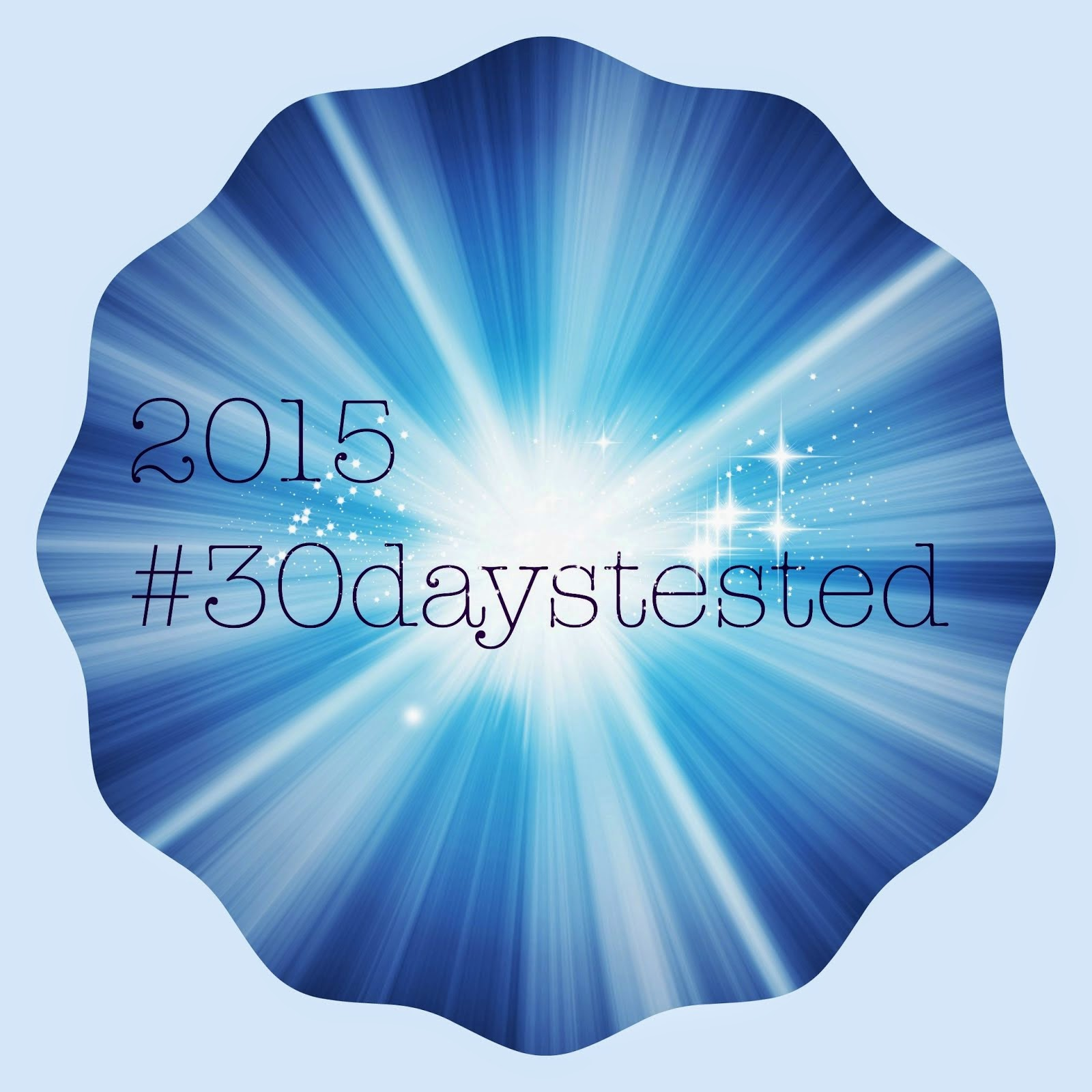 #30daystested