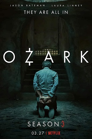 Ozark S03 (2020) All Episode [Season 3] Complete Dual Audio [Hindi+English] Download 480p