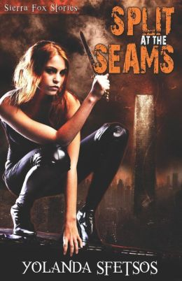 Split at the Seams by yolanda Sfetsos (Sierra Fox #2)
