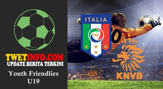 Prediksi Italy U19 vs Netherlands U19, Friendlies U19 03-09-2015