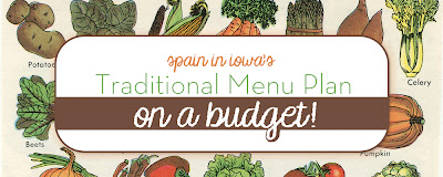 Spain in Iowa's Traditional Menu Plan on a Budget - Review