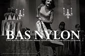 Bas Nylon • December 2013