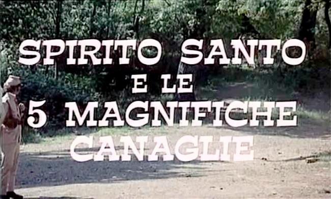 Spirito Santo e le cinque magnifiche canaglie