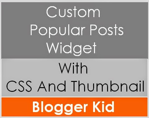 5 Different Types of Popular Posts Widget For Blogger With Tumbnails