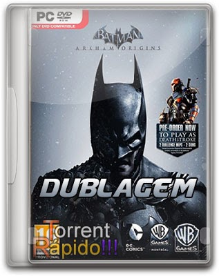 Download Dublagem Para o Jogo Batman: Arkham Origins PC