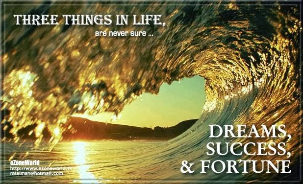 Dreams, Success & Fortune