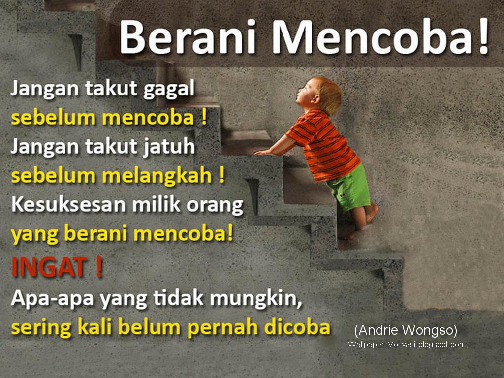 Berani Mencoba (Andrie Wongso) - Wallpaper Motivasi